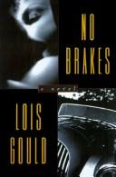 No brakes by Lois Gould