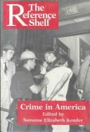 Crime in America by edited by Suzanne Elizabeth Kender.