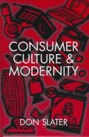 Consumer culture and modernity by Don Slater
