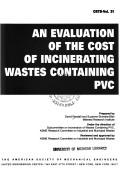 An evaluation of the cost of incinerating wastes containing PVC by David Randall