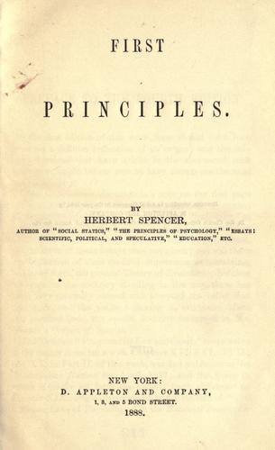 First principles by by Herbert Spencer.
