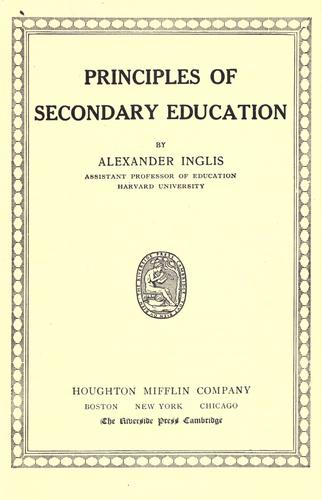 Principles of secondary education by Inglis, Alexander James