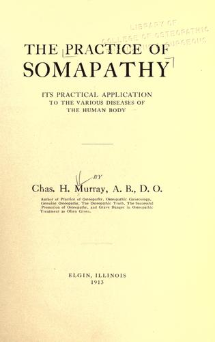 The practice of somapathy by Charles Henry Murray