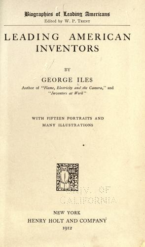 Leading American inventors by Iles, George