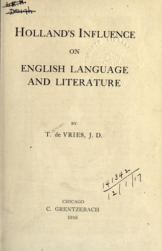 Holland's influence on English language and literature.