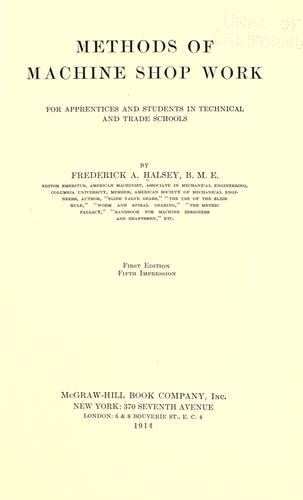 Methods of machine shop work by Halsey, Frederick A.