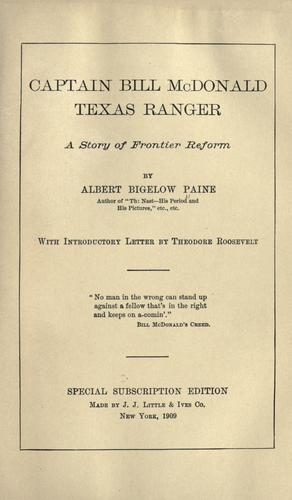 Captain Bill McDonald, Texas ranger by Albert Bigelow Paine