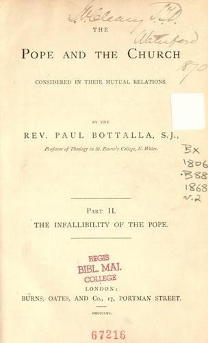 The pope and the church considered in their mutual relations by Paul Bottalla