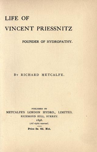Life of Vincent Priessnitz by Richard Metcalfe