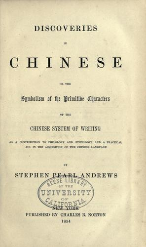 Discoveries in Chinese by Stephen Pearl Andrews