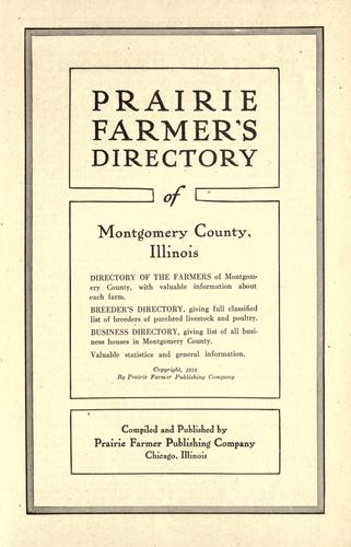 Prairie farmer's directory of Montgomery County, Illinois. by