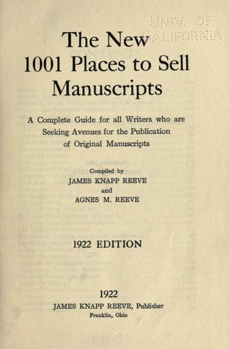 The new 1001 places to sell manuscripts by Reeve, James Knapp