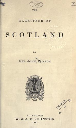 The gazetteer of Scotland. by Wilson, John Marius