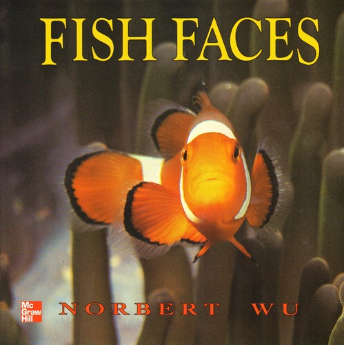 Fish Faces [big book] by Norbert Wu