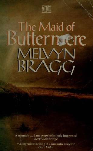The maid of Buttermere by Melvyn Bragg