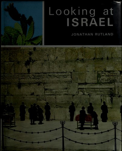 Looking at Israel by Jonathan Rutland