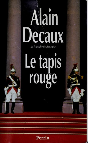 Le tapis rouge by Alain Decaux