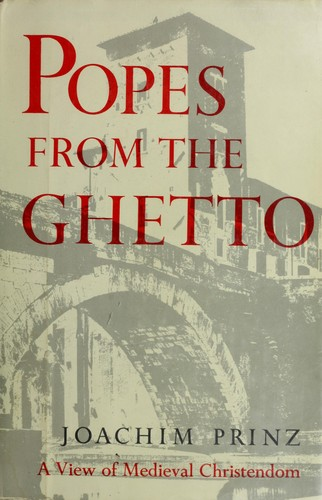 Popes from the ghetto by Joachim Prinz