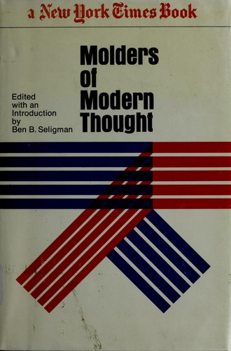 Molders of modern thought by Ben B. Seligman