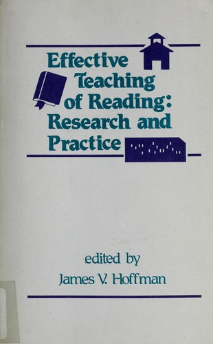 Effective Teaching of Reading by James V. Hoffman