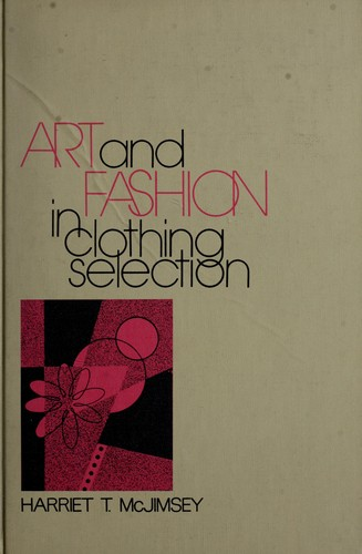 Art and fashion in clothing selection by Harriet Tilden McJimsey