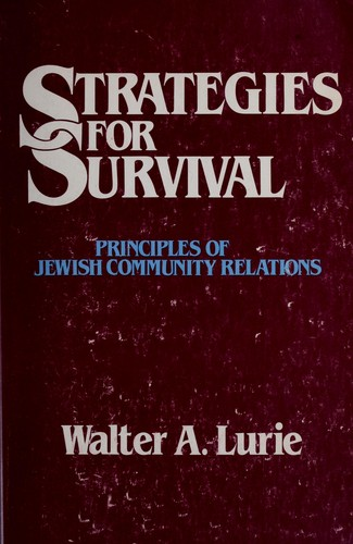 Strategies for survival by Walter A. Lurie