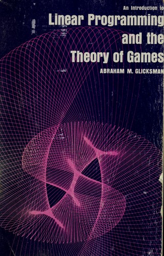 An introduction to linear programming and the theory of games.