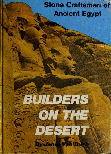Builders on the desert by Janet H. (Dunning) Van Duyn