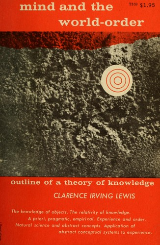 Mind and the world-order by Lewis, Clarence Irving