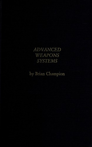Advanced weapons systems by Brian Champion