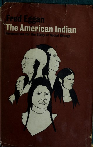 The American Indian by Frederick Russell Eggan