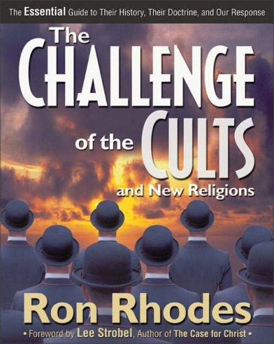 Challenge of the Cults and New Religions, The by Dr. Ron Rhodes