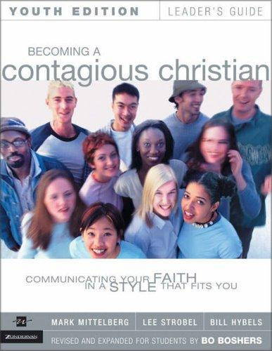Becoming a Contagious Christian Youth Edition Leader's Guide by Lee Strobel