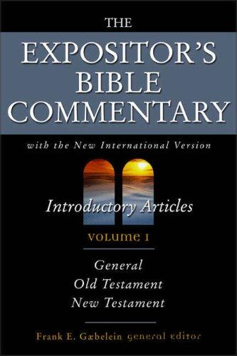 The Expositor's Bible Commentary, Vol. 1 by Frank E. Gaebelein