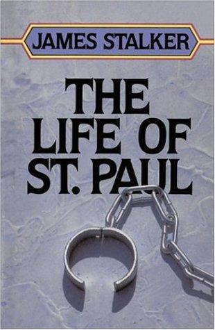 Life of Saint Paul, The by James A. Stalker