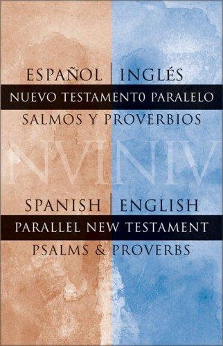 Spanish/English Parallel New Testament Psalms/Proverbs by Zondervan Publishing Company