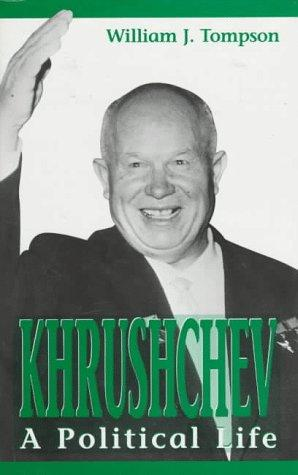 Khrushchev–a political life