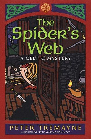 The spider's web by Peter Tremayne