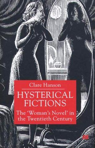 Hysterical fictions by Clare Hanson