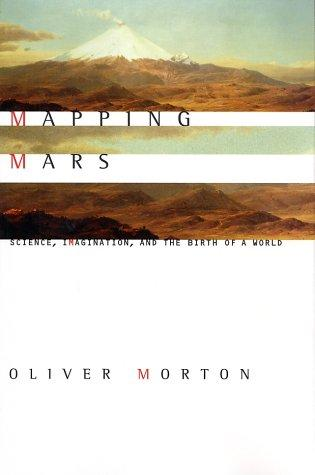 Mapping Mars by Oliver Morton