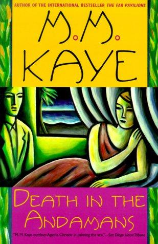 Death in the Andamans by M.M. Kaye