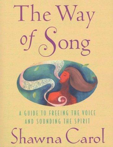 The Way of Song by Shawna Carol