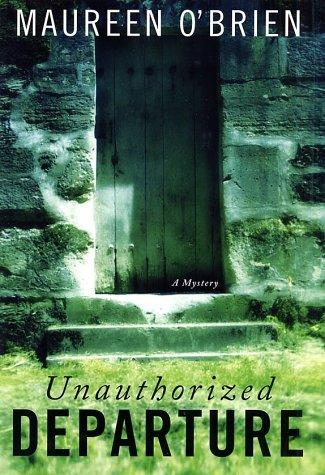 Unauthorized departure by O'Brien, Maureen