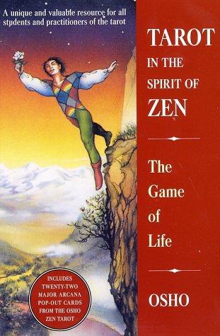 tarot in the spirit of zen the game of life