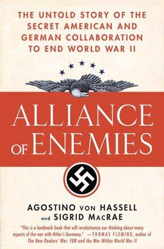Alliance of Enemies by Agostino von Hassell, Agostino Von Hassell
