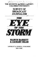 The eye of the storm by Marvin Barrett