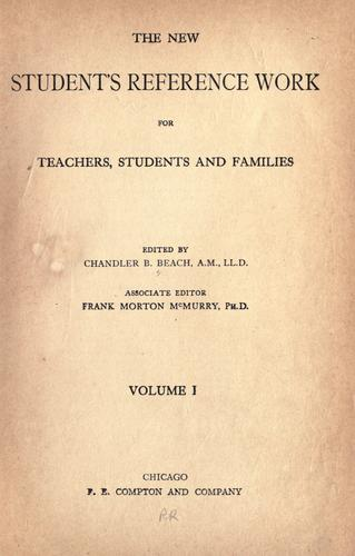 The new student's reference work for teachers, students and families by Chandler Belden Beach