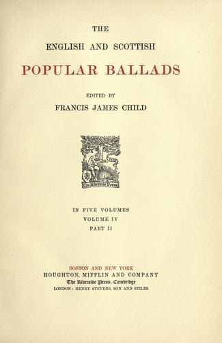 The English and Scottish popular ballads by Francis James Child