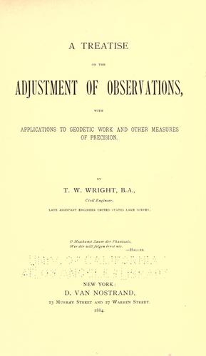 A treatise on the adjustment of observations by T. W. Wright