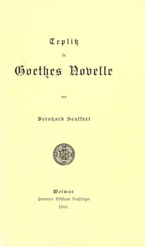 Teplitz in Goethes Novelle by B. Seuffert